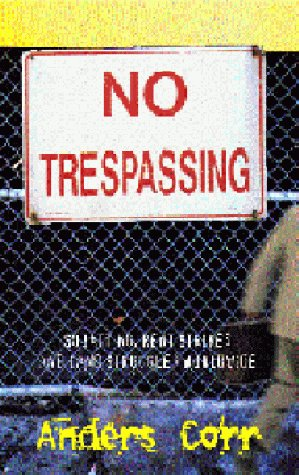 No Trespassing! Squatting, Rent Strikes, and Land Struggles Worldwide  1999 edition cover