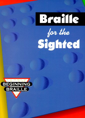 Braille for Sighted   1994 (Workbook) edition cover