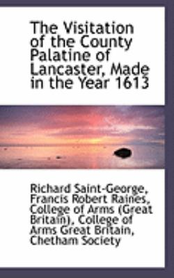 The Visitation of the County Palatine of Lancaster, Made in the Year 1613:   2009 edition cover