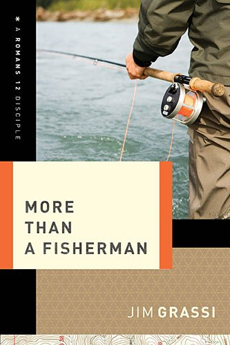 More Than a Fisherman   2014 9781401677954 Front Cover
