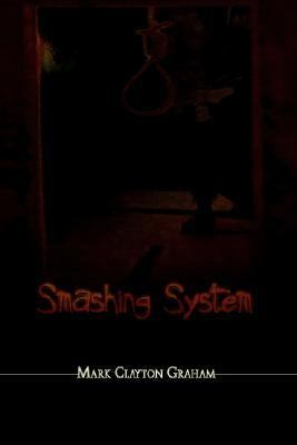 Smashing System  N/A 9781403305954 Front Cover