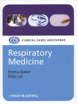 Respiratory Medicine Clinical Cases Uncovered  2008 edition cover