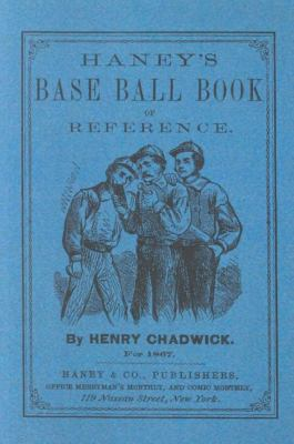 Haney's Base Ball Book of Reference  N/A 9781557095954 Front Cover