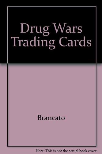 Drug Wars Trading Cards:   1995 9781560600954 Front Cover