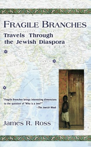 Fragile Branches Travels Through the Jewish Diaspora Reprint  edition cover