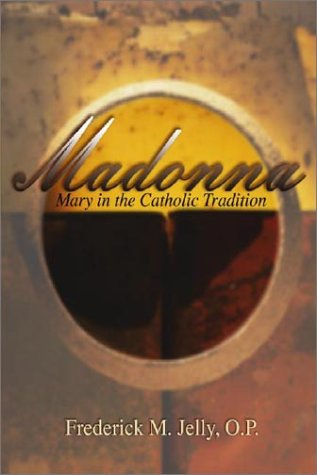 Madonna Mary in the Catholic Tradition  1986 edition cover