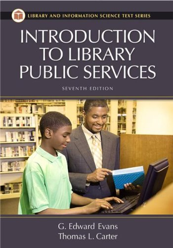 Introduction to Library Public Services  7th 2009 (Revised) edition cover