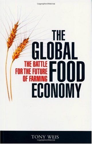 Global Food Economy The Battle for the Future of Farming  2006 9781842777954 Front Cover