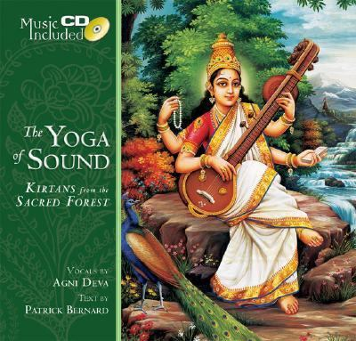 Yoga of Sound Kirtans from the Sacred Forest N/A 9781932771954 Front Cover