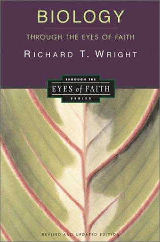 Biology Through the Eyes of Faith   2002 edition cover
