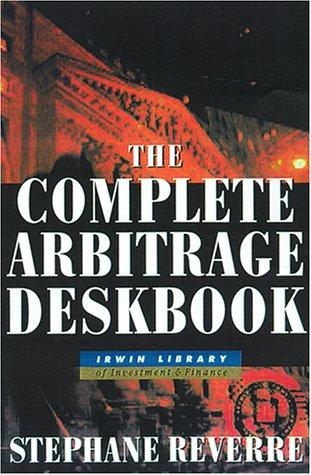Complete Arbitrage Deskbook   2001 edition cover