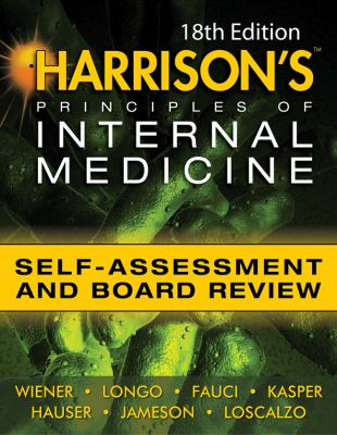 Harrisons Principles of Internal Medicine Self-Assessment and Board Review  18th 2012 edition cover