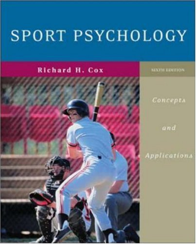 Sport Psychology Concepts and Applications 6th 2007 (Revised) 9780072972955 Front Cover