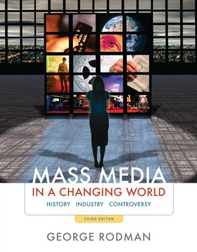 Mass Media in a Changing World  3rd 2010 edition cover