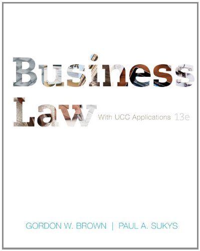 Business Law With UCC Applications 13th 2013 (Student Manual, Study Guide, etc.) 9780073524955 Front Cover