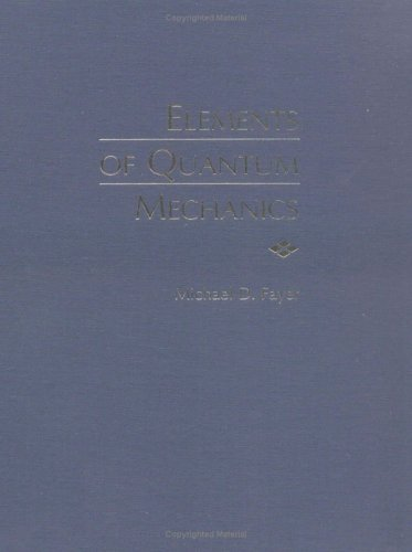 Elements of Quantum Mechanics   2001 9780195141955 Front Cover