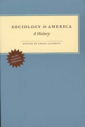 Sociology in America A History  2007 9780226090955 Front Cover