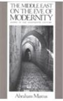 Middle East on the Eve of Modernity Aleppo in the Eighteenth Century  1989 edition cover