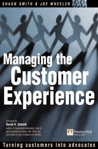Managing the Customer Experience Turning Customers into Advocates  2002 9780273661955 Front Cover