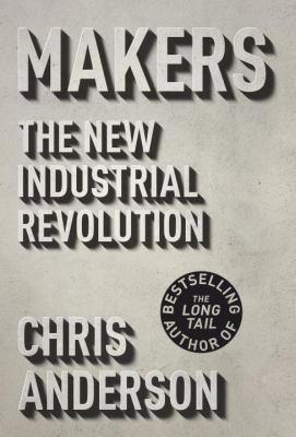 Makers The New Industrial Revolution  2013 edition cover