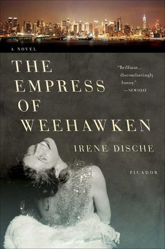 Empress of Weehawken A Novel  2008 9780312427955 Front Cover