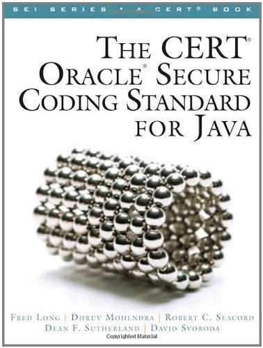 CERT Oracle Secure Coding Standard for Java   2012 edition cover