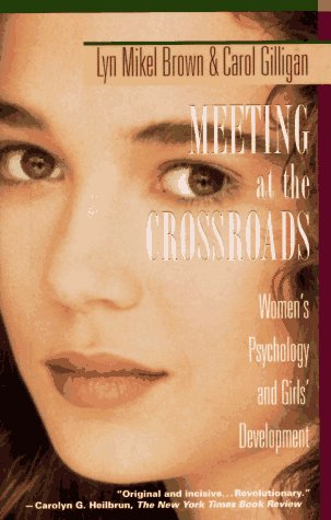 Meeting at the Crossroads Woman's Psychology and Girls' Development N/A edition cover