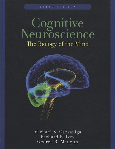 Cognitive Neuroscience The Biology of the Mind 3rd 2008 edition cover