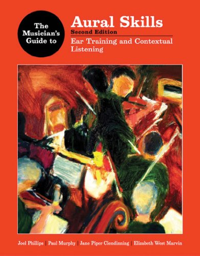 Musician's Guide to Aural Skills Ear Training and Composition 2nd 2011 (Teachers Edition, Instructors Manual, etc.) edition cover