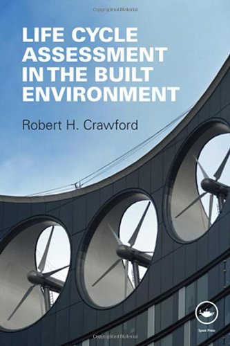 Life Cycle Assessment in the Built Environment   2011 edition cover