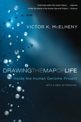 Drawing the Map of Life Inside the Human Genome Project N/A edition cover