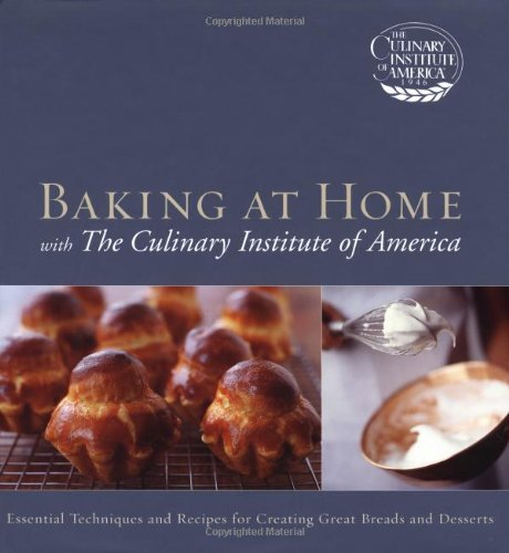 Baking at Home with the Culinary Institute of America   2004 edition cover