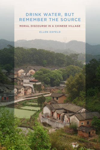 Drink Water, but Remember the Source Moral Discourse in a Chinese Village  2010 edition cover
