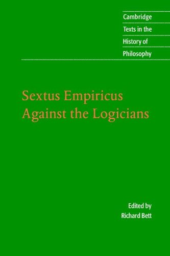 Sextus Empiricus Against the Logicians  2005 9780521531955 Front Cover