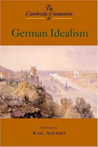 Cambridge Companion to German Idealism   2000 edition cover