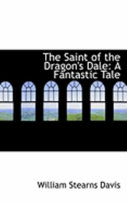 The Saint of the Dragon's Dale:   2008 edition cover