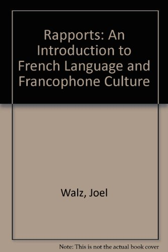 Rapports An Introduction to French Language and Francophone Culture 5th 2003 9780618239955 Front Cover