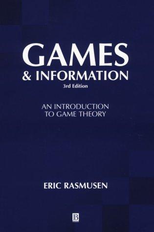 Games and Information : An Introduction to Game Theory 3rd 2001 (Revised) edition cover