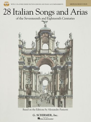 28 Italian Songs and Arias of the Seventeenth and Eighteenth Centuries Based on the Editions by Alessandro Parisotti N/A edition cover