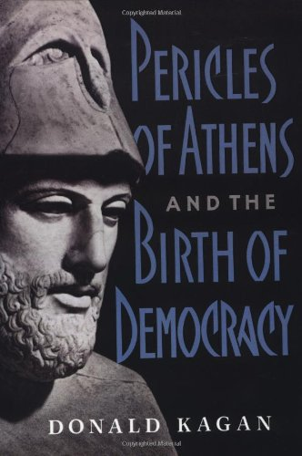 Pericles of Athens and the Birth of Democracy   1998 edition cover