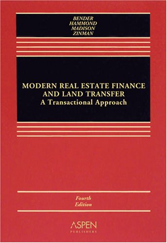Modern Real Estate Finance and Land Transfer A Transactional Approach 4th 2008 (Revised) edition cover