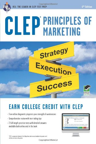 Clep Principles of Marketing W/Online Practice Tests, 6th Edition:   2013 edition cover