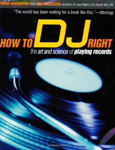 How to DJ Right The Art and Science of Playing Records  2003 edition cover