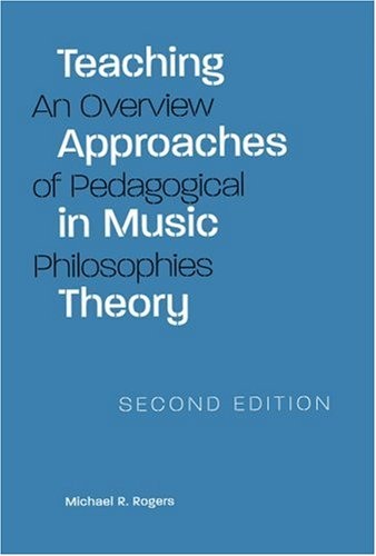 Teaching Approaches in Music Theory An Overview of Pedagogical Philosophies 2nd 2004 edition cover