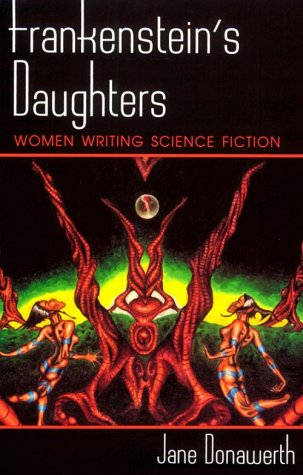 Frankenstein's Daughters Women Writing Science Fiction N/A edition cover