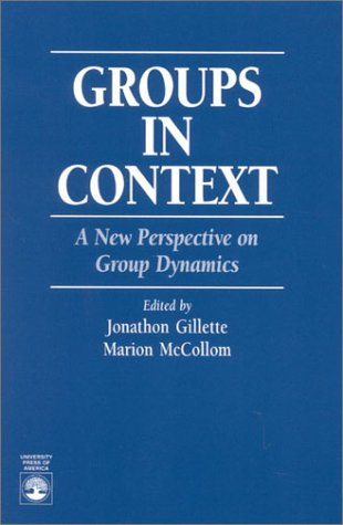 Groups in Context A New Perspective on Group Dymanics N/A edition cover