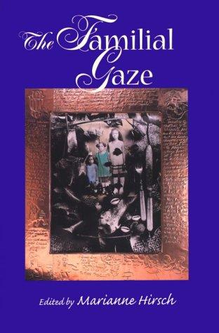 Familial Gaze   1999 edition cover