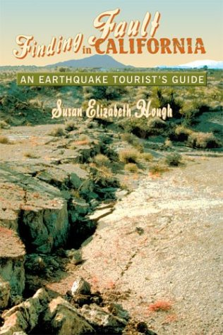 Finding Fault in California An Earthquake Tourist's Guide  2004 (Revised) edition cover