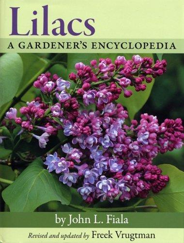 Lilacs A Gardener's Encyclopedia 2nd 2008 9780881927955 Front Cover