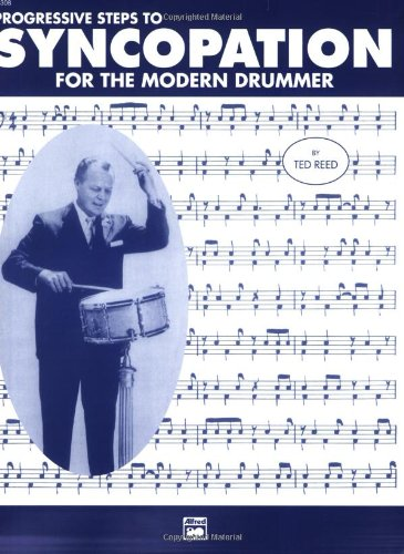 Progressive Steps to Syncopation for the Modern Drummer   1996 9780882847955 Front Cover